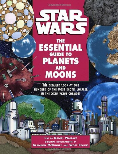 The Essential Guide to Planets and Moons (Star Wars)