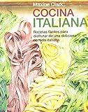 Cocina italiana: Recetas fáciles para disfrutar de una deliciosa comida italiana (TIEMPO LIBRE)