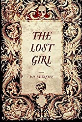 The Lost Girl by D.H. Lawrence (2016-01-15)