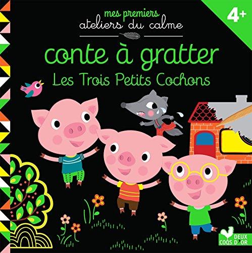 Conte à gratter Les 3 petits cochons