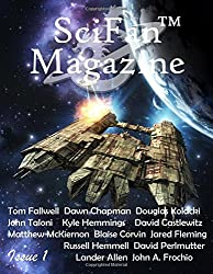 SciFan™ Magazine Issue 1: Beyond Science Fiction & Fantasy: Volume 1