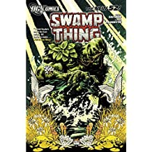 Swamp Thing TP Vol 01 Raise Them Bones TP (Swamp Thing (DC Comics))