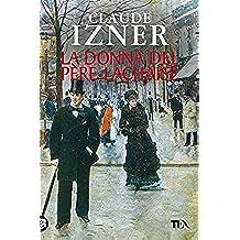 La donna del Père-Lachaise: Un'indagine di Victor Legris libraio investigatore