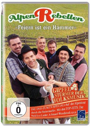 Alpenrebellen - Feiern ist ein Hammer (TV Special: Auf der Alpentour durch die Steiermark)