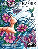 August Reverie: Adult Coloring Book