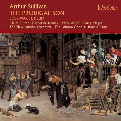 Sullivan - The Prodigal Son / Boer War Te Deum