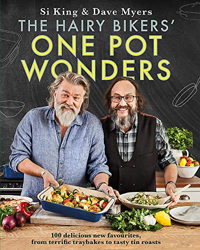 The Hairy Bikers' One Pot Wonders: Over 100 delicious new favourites, from terrific tray bakes to roasting tin treats! (Hairy Bikers Cookbook)