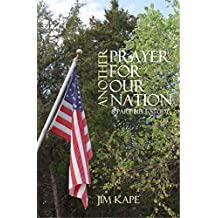 Another Prayer for Our nation: An Eight Part Bible Study (English Edition)