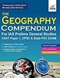 The Geography Compendium for IAS Prelims General Studies CSAT Paper 1, UPSC & State PSC
