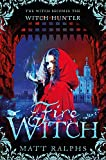 Fire Witch (Fire Girl, Band 2)