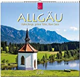 ALLGÄU - Hohe Berge, grüne Täler, klare Seen: Original Stürtz-Kalender 2018 - Mittelformat-Kalender 33 x 31 cm -