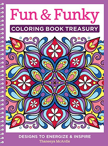 Fun & Funky Coloring Book Treasury: Designs to Energize and Inspire -