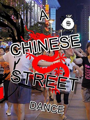 Clip: A Chinese Street Dance [OV]