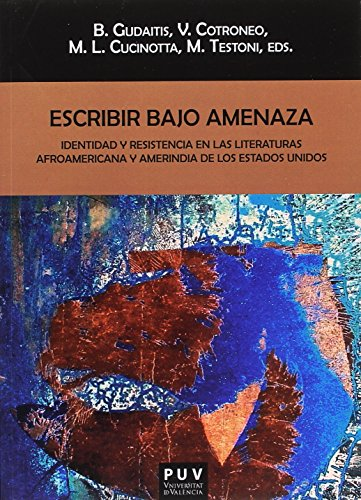 Escribir bajo amenaza (Biblioteca Javier Coy d'estudis Nord-Americans) por Magdalena Testoni