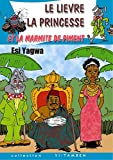 Le Lievre, la Princesse, et la Marmite de Piment (French Edition)