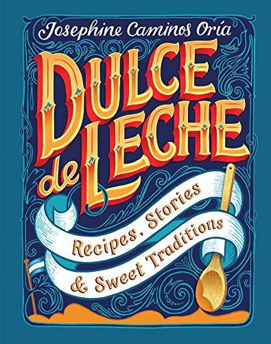 Dulce de Leche (English Edition)
