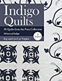 Indigo Quilts: 30 Quilts from the Poos Collection - History of Indigo - 5 Projects (English Edition)