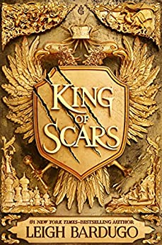 King of Scars by [Bardugo, Leigh]