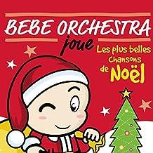 Bebe Orchestra Joue Noël