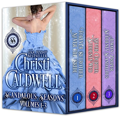 Scandalous Seasons: The First Three Scandalous Seasons Novels