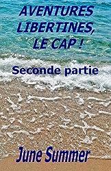 Aventures libertines, le Cap ! Seconde partie