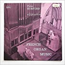 French Organ Music: Peter Hurford And The Organ of St Albans Abbey [LP]