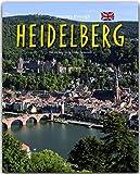 Journey through HEIDELBERG - Reise durch HEIDELBERG - Ein Bildband mit über 170 Bildern auf 140 Seiten - STÜRTZ Verlag - Volker Oesterreich (Autor)