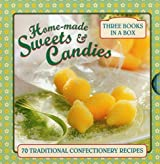 Home-Made Sweets & Candies: 70 Traditional Confectionery Recipes by Ptak, Claire (2015) Gebundene Ausgabe
