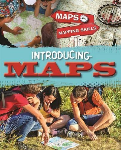 Maps and Mapping Skills: Introducing Maps by Jack Gillett (2014-07-10)