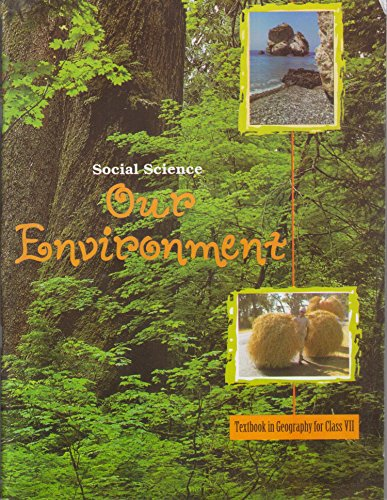 Our Environment – Textbook for Geography for Class – 7-762 61UdER  2BbzL