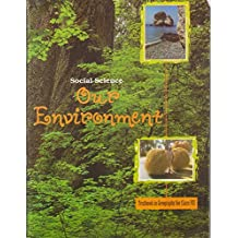 Our Environment - Textbook for Geography for Class - 7-762