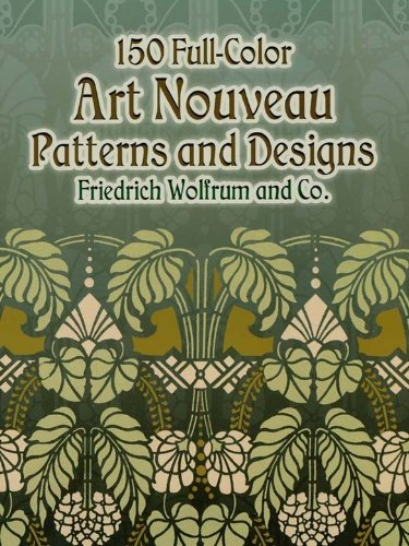 150 Full-Color Art Nouveau Patterns and Designs (Dover Pictorial Archive)