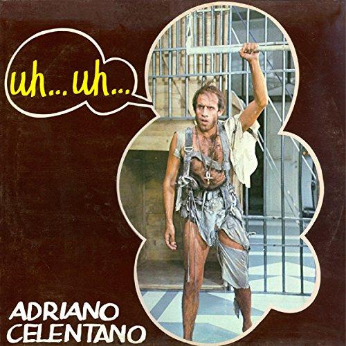 Adriano Celentano – Uh…Uh… Clan Celentano – CLN 20324