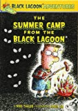 The Summer Camp from the Black Lagoon (Black Lagoon Adventures)