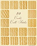 50 Crochet Cable Stitches