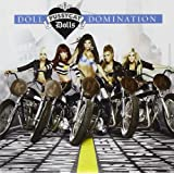 Doll Domination [Deluxe ed.]