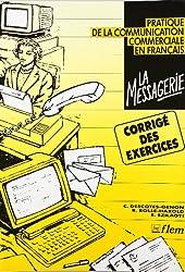 La Messagerie - Pratique De La Communication Commerciale En Francais: Key
