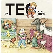 En Teo a la granja (En Teo descobreix món)