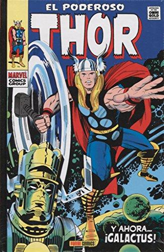 El poderoso Thor 4. Y ahora… ¡Galactus! por Vv. Aa