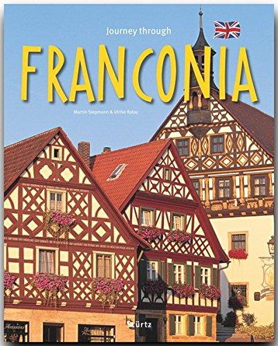Journey through Franconia - Reise durch Franken - Ein Bildband mit über 200 Bildern - STÜRTZ Verlag