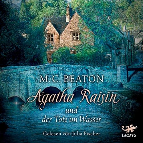 Buchseite und Rezensionen zu 'Agatha Raisin und der Tote im Wasser (Agatha Raisin 7)' von M. C. Beaton