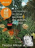 Telecharger Livres Le vieux qui lisait des romans d amour Livre audio 1 CD MP3 (PDF,EPUB,MOBI) gratuits en Francaise