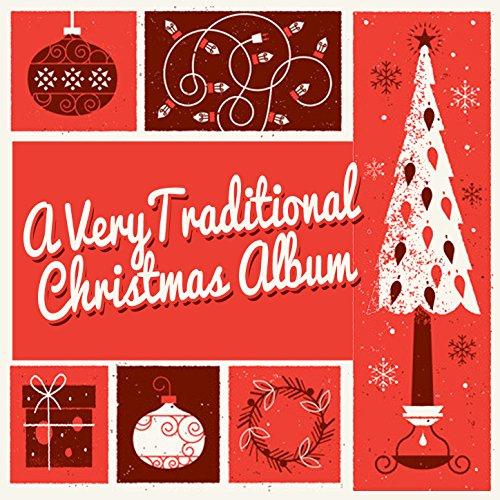 A Very Traditional Christmas Album
