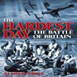 The Hardest Day: The Battle of Britain: 18 August 1940