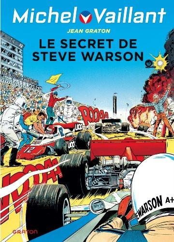 Michel Vaillant - tome 28 - Michel Vaillant 28 (rééd. Dupuis) Le secret de Steve Warson