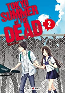 Tokyo Summer Of The Dead Edition simple Tome 2