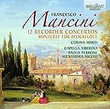 Mancini: 12 Konzerte für Blockflöte -
