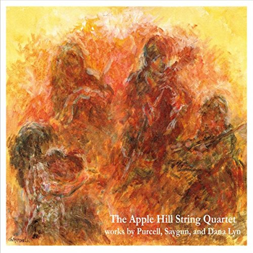 Apple Hill String Quartet, Works by Purcell, Saygun, and Dana Lyn (Apple Hill)