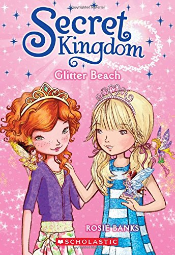 Secret Kingdom #6: Glitter Beach