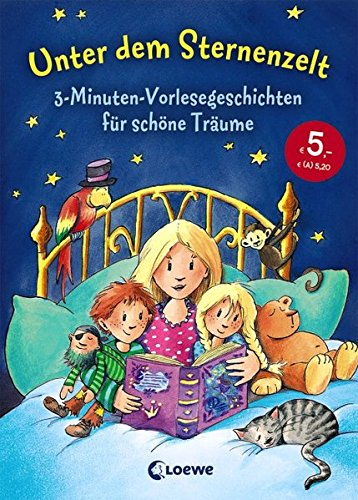 Unter dem Sternenzelt: 3-Minuten-Vorlesegeschichten für schöne Träume Tl 2-serie